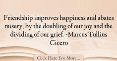 Marcus Tullius Cicero Quotes About Friendship - 25322