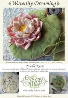 Waterlily Dreaming Needle Keep ~ by Melissa Grant of One Day In May
