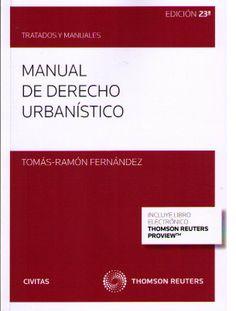 Fernández, Tomás-Ramón. /  Manual de derecho urbanístico. /   Civitas, 2014