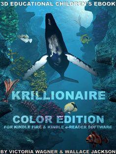 Krillionaire Color Edition 3D Educational Children's eBook is now Live! on Amazon.com Check It Out!