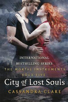 Mortal Instruments 5: City of Lost Souls - Cassandra Clare  5/5 stars