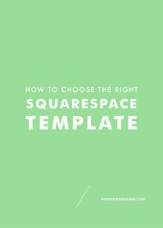 There are many Squarespace templates to choose from on the Squarespace platform. Before you begin designing your website, read this post to choose the correct template the first time around!