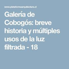 Galería de Cobogós: breve historia y múltiples usos de la luz filtrada - 18