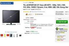 Get TCL 39-Inch LED HDTV At $249.99 Only - TigerDirect is offering TCL LE39FHDF3300 39-inch LED HDTV for $249.99 only. The regular price for this TV is $499.99; that means, you can save $120 instantly. [Click on Image Or Source on Top to See Full News]