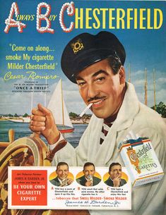 Cesar Romero for Chesterfield, wish I knew the year.