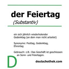 #WortderWoche #wordoftheweek #Feiertag #dayoff #publicholiday #Deutschothek #Deutschschule #DeutscheSprache #Sprachschule #LanguageSchool #LearnGerman #GermanLanguage Learning German, New Words, Language School, German Language, Holidays