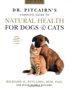 20% cut off Dr. Pitcairn's Complete Guide to Natural Health for Dogs & Cats