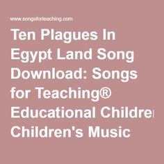 Ten Plagues In Egypt Land Song Download: Songs for Teaching® Educational Children's Music
