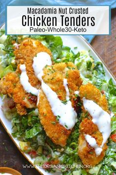 Macadamia Nut Crusted Chicken Tenders (Paleo-Whole30-Keto)  #keto #paleo #whole #chickennuggets #chickentenders #whole30recipes