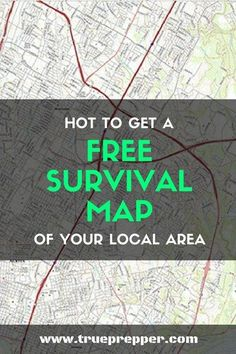 How to Get a Free Survival Map of Your Local Area - Survival maps of your local area should be an auto-include in your survival kit or bug out bag. Survival Quotes, Survival Life, Survival Food, Wilderness Survival, Camping Survival, Outdoor Survival, Survival Prepping, Emergency Preparedness, Survival Skills