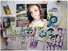 How to Break A Blank Page? Mixed Media Art Journaling for Beginners part 2