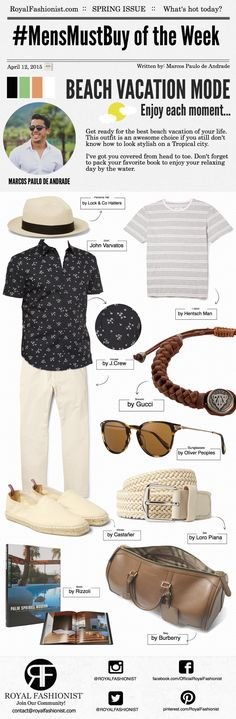 Mens beach outfit ideas 2015 On Pinterest | Royal Fashionist  Get ready for the best beach vacation of your life. This outfit is an awesome choice if you still don't know how to look stylish in a Tropical city. I've got you covered from head to toe. #mensfashion #infographic