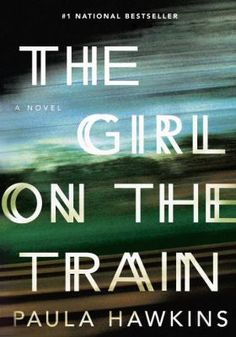 A Thriller all right! I could not stop reading this book! THE GIRL ON THE TRAIN by Paula Hawkins -- A debut psychological thriller that will forever change the way you look at other people's lives. Up Book, Book Club Books, New Books, This Book, Book Clubs, Good Books To Read, Books 2016, Best Selling Books Must Read, Book Bar