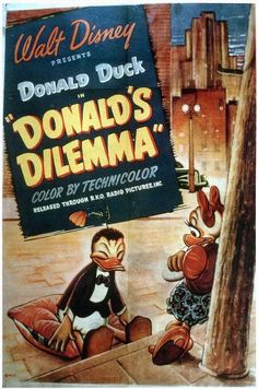 Poster from Donald's Dilemma Disney Pixar, Disney Wiki, Disney Songs, Disney Films, Disney Animation, Disney Magic, Disney Stuff, Disney Movie Posters, Classic Movie Posters