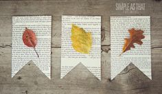 simple as that: Family Crafting: Fun with Fall Leaves - pressed leaf pennant