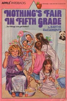 Nothing's Fair In Fifth Grade by Barthe DeClements - I remember this cover. Can't say I remember the book too well. Best Memories, Childhood Memories, School Memories, Teen Book Series, 1980s Childhood, Oldschool, Up Book, Books For Teens, Teen Books