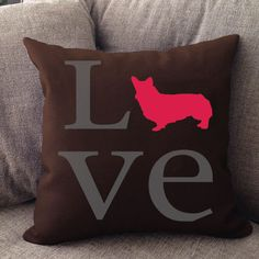 """Our Pembroke Welsh CorgiLOVE pillow is 16"""""""" x16"""""""" in size with zipper cover for easy cleaning. Cover is printed on both sides and made in USA. Machine Wash, Cold Water, Gentle Cycle, Mild Detergent,                                                                                                                                                                                  More"""