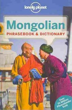 Lonely Planet Mongolian, Mongolia Phrasebook & Dictionary 9781743211847
