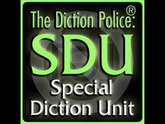 Diction police, IPA & audio