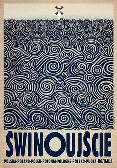 Swinoujscie Swinemunde Polish promotion poster Check also other posters from PLAKAT-POLSKA series Original Polish poster designer: Ryszard Kaja year: 2013 size: Graphisches Design, Graphic Design, Graphic Art, Polish Posters, Illustrator, Poster S, Surf Posters, Ww2 Posters, Art Deco Posters