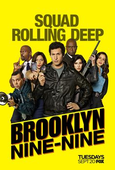 Jake Peralta & Co. are #RollingDeep in this exclusive look at the Season 4 poster for Fox's Brooklyn Nine-Nine.