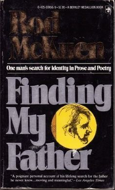 Finding My Father: One Man's Search for Identity by Rod McKuen, http://www.amazon.com/dp/0425034569/ref=cm_sw_r_pi_dp_0b-Urb1GN789X