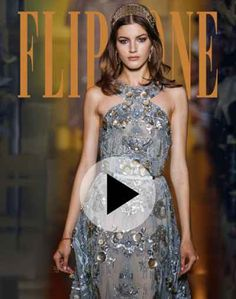 Elie Saab – Couture   Ready-to-Wear   Bridal   Accessories   Backstage   Flip-Zone