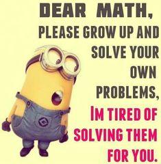 Dear math,......