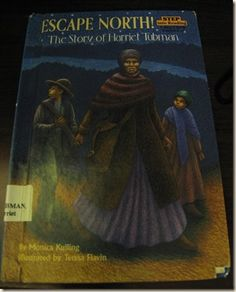 Escape North - The Story of Harriet Tubman