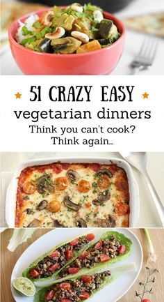 Really nice recipes. Every hour. • 51 CRAZY EASY VEGETARIAN DINNERS