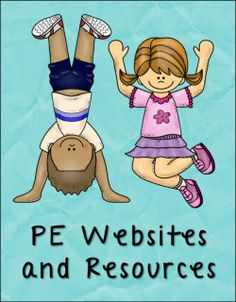 Advice from Real Teachers - PE Resources and Ideas for the Regular Ed Teacher, including links to free websites