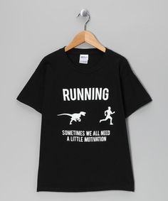Take a look at this Black T-Rex 'Running' Motivation Tee by Crazy Dog on #zulily today!