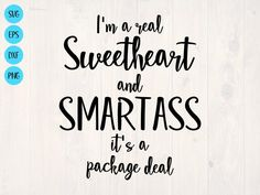 Sassy Quotes, Cute Quotes, Quotes To Live By, Funny Quotes, Sassy Shirts, Funny Shirts, Vinyl Designs, Shirt Designs, Package Deal