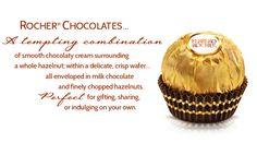 Ferreo Rocher: Have milk chocolate & macadamia nuts. Love them!