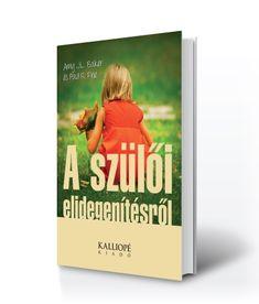 Amy Baker & Paul Fine: A szülői elidegenítésről Cover, Books, Libros, Book, Book Illustrations, Libri