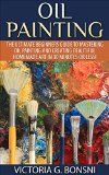 Free Kindle Book -  [Arts & Photography][Free] Oil Painting: The Ultimate Beginners Guide to Mastering Oil Painting and Creating Beautiful Homemade Art in 30 Minutes or Less! (Oil Painting - Oil Painting ... - Painting - Oil Painting Techniques) Check more at http://www.free-kindle-books-4u.com/arts-photographyfree-oil-painting-the-ultimate-beginners-guide-to-mastering-oil-painting-and-creating-beautiful-homemade-art-in-30-minutes-or-less-oil-painting-oil-painting-painti/