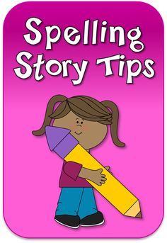 Spelling Stories - Creativity Unleashed! Blog post by Laura Candler on Corkboard Connections that includes tips for having students write spelling stories as well as a grading rubric.