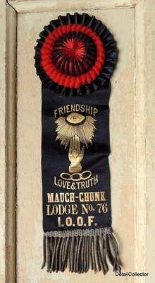 Antique early 1900s Mauch Chunk PA Jim Thorpe IOOF ODDFELLOWS Ribbon Badge Pin