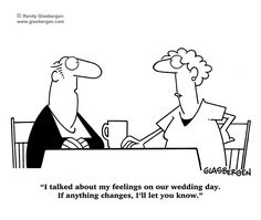 Love and Marriage Cartoons by Randy Glasbergen. My Love and Marriage Cartoons are available at budget-friendly rates for magazines, newspapers, books, Marriage Cartoon, Relationship Cartoons, Marriage Humor, Funny Relationship, Wedding Advice, Wedding Humor, Wedding Vows, Our Wedding Day, Today Cartoon