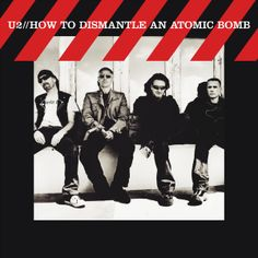 """How To Dismantle An Atomic Bomb"" U2 2004"