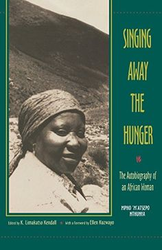 "Singing Away the Hunger : The Autobiography of an African Woman:   <P>""... this gem of a book deserves a wide audience. Appropriate for African and women's studies courses and a must for college and university libraries."" ―Choice</P><P>""... Mpho relates the story of her life with an integrity that makes for utterly compelling reading.... The fortitude of this woman, now in her late 60s, is a lesson to us all."" ―The Bookseller, United Kingdom</P><P>""This is a fascinating autobiography....."