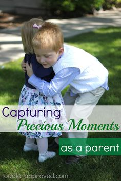 Capturing precious moments as a parent. A sweet reminder from Toddler Approved blog