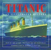 New 5/3/13. Titanic An Illustrated History