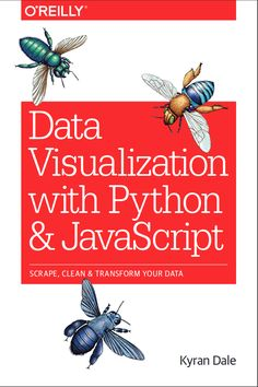 Data-visualisation with Python and Javascript: Crafting a dataviz tool-chain for the web