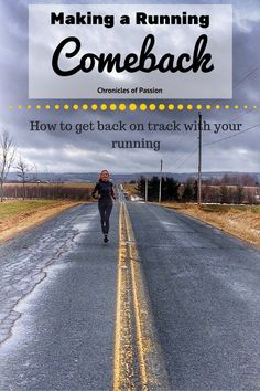 How to overcome obstacles and get back on track with your running.
