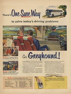 Greyhound Travel Ads, Bus Travel, Travel Posters, Vintage Travel, Vintage Ads, Bus City, Old Advertisements, Automotive Art, Old Ads