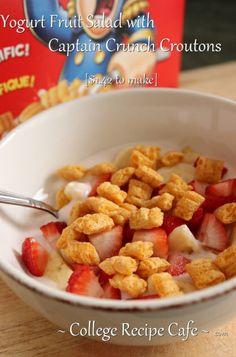 Yogurt Fruit Salad with Captain Crunch Croutons. #healthybreakfast #collegesnack