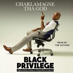 Free eBook Black Privilege: Opportunity Comes to Those Who Create It Author Charlamagne Tha God and Simon & Schuster Audio Bernie Mac, Tyler Perry, Kevin Hart, Free Pdf Books, Free Ebooks, Charlamagne Tha God, It Pdf, Apple Books, Got Books