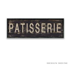 Patisserie Wooden Sign Patisserie Signs Bakery By DesignHouseDecor