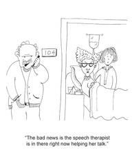 Some humor in the field of speech therapy